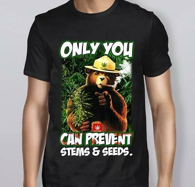 Only You Can Prevent Stems Seeds Smokey Bear T-Shirt Cotton M-3Xl US Men's Trend