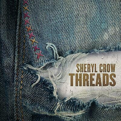 SHERYL CROW 'THREADS' CD (30th August 2019)