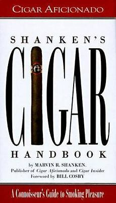 Shanken's Cigar Handbook: A Connoisseur's Guide To Smoking Pleasure, Marvin R. S