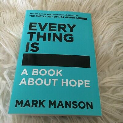 New Book.. Mark Manson, Everything Is ####. Book Of Hope. 9780062957719
