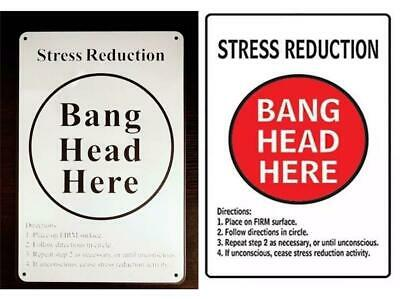 STRESS REDUCTION BANG HEAD METAL WALL SIGN RETRO VINTAGE STYLE 12x16in 30x40cm