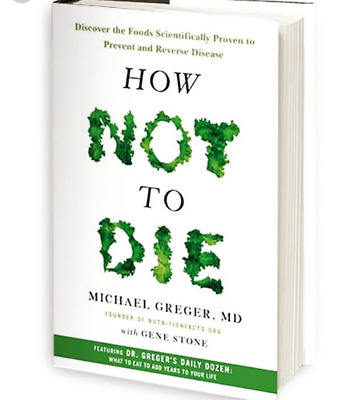 🌟 How Not to Die: Discover the Foods Scientifically Proven to Prevent Diseas 🌟