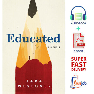 Educated A Memoir - by Tara Westover 🔥 AudioBook + P.D.F🔥 SUPER FAST Delivery