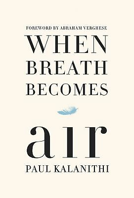 When Breath Becomes Air - Paul Kalanithi [Digital , 2016 ]