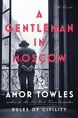 A Gentleman in Moscow by Amor Towles ( E-B00K, PDF, EPUB, Kindle )