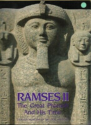 Ramses II The Great Pharaoh and His Time Denver Museum of Natural History PB