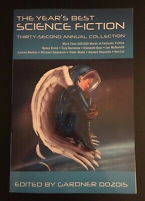 The Year's Best Science Fiction Thirty-Second Annual Collection Gardner Dozois