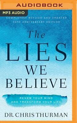 The Lies We Believe: Renew Your Mind and Transform Your Life by Thurman: New