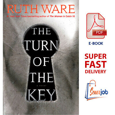 The Turn of the Key: a Novel - by Ruth Ware [ PDF/EPUB ] -- Super FAST Delivery