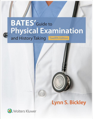 Bates' Guide to Physical Examination and History Taking 12th Edition P.D.F