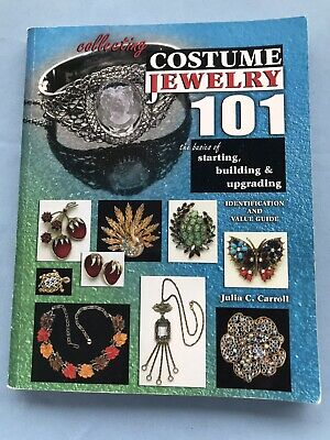Collecting Costume Jewelry 101 by Julia Carroll