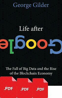 Life After Google The Fall of Big Data and the Rise of Bloc (E-B0oK)🎁+ GIFT😍🎁