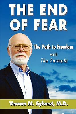 The End of Fear;The Path to Freedom with The Formula, Sylvest, Vernon M., Accept