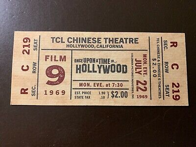 """Once Upon a Time in Hollywood"" 7/22/2019 World Premier Ticket - Hollywood, Ca."