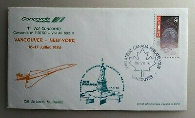 1986 Air France Concorde Cover - Vancouver To New York First Flight 16-17 7 1986