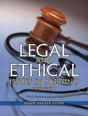 Legal and Ethical Issues in Nursing 6th Edition by Guido (Editon PDF)