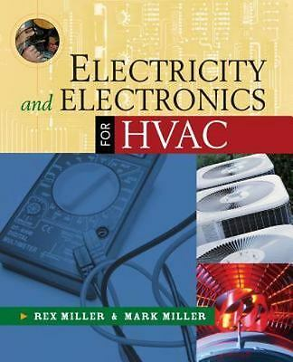 ELECTRICITY AND ELECTRONICS FOR HVAC By Mark R. Miller (E-VERSION)