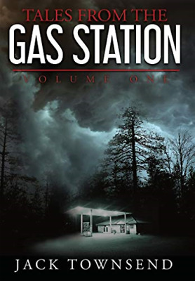 Townsend Jack-Tales From The Gas Station HBOOK NEW