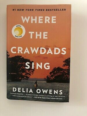 Where the Crawdads Sing By Delia Owens 2018 First Edition Hardcover Free Ship