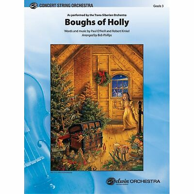 Boughs of Holly - Words and music by Paul O'Neill and Robert Kinkel / arr. Bo...