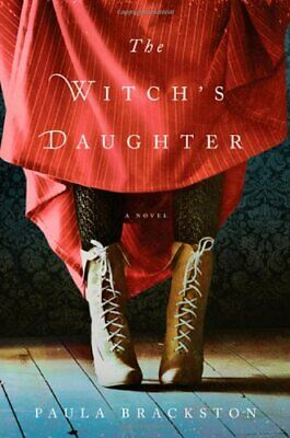 The Witch's Daughter: A Novel by Paula Brackston (Digital,2011)