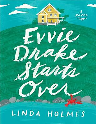 Evvie Drake Starts Over by Linda Holmes 2019 (E-B0K&AUDI0||E-MAILED) #07