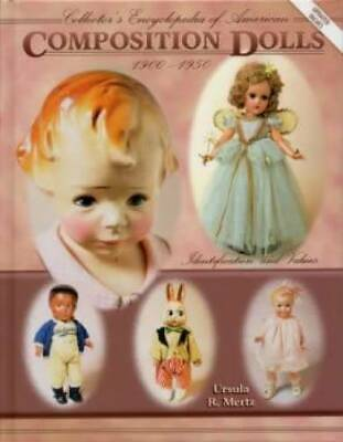 Out of Print Collector Guide - Antique Vintage Composition Dolls Vol 1 1900-1930