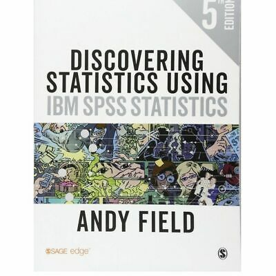 Discovering Statistics Using IBM SPSS Statistics by Andy Field (e-copy)