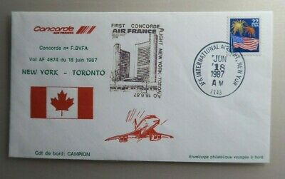 1987 Air France Concorde Cover - First Flight New York To Toronto F.bvfa 18/6/87