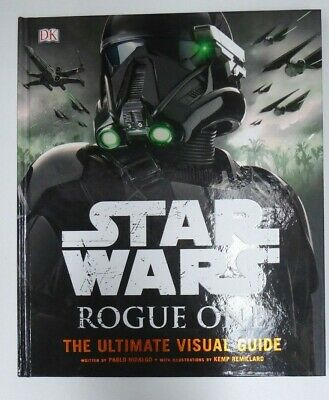Star Wars Rogue One The Ultimate Visual Guide Kemp Remillard
