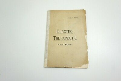 Antique 1895 Electro-Therapeutic Hand Book First Edition ~ Quack Medicine