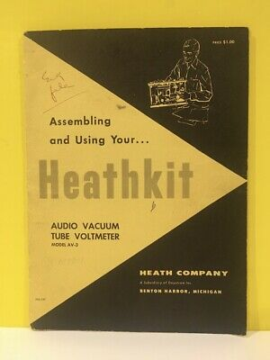 Heath Assembling and Using Your Heathkit Audio Vacuum Tube Voltmeter AV-3
