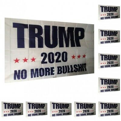 10-Pack Trump 2020 No More BS President Donald Make America Great 3x5 Ft Flag US