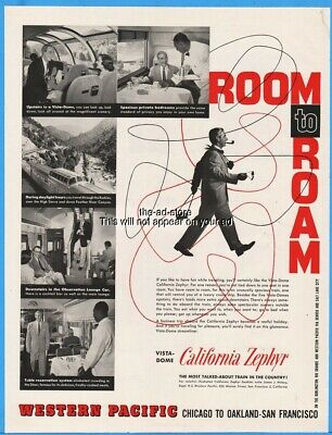 1956 Western Pacific Railroad Vista Dome California Zephyr Room to Roam Train Ad