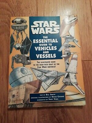 Star Wars : The Essential Guide To Vehicles And Vessels ~ 200 Page Book 1996