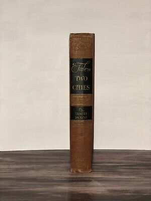 A Tale of Two Cities by Charles Dickens 1945 Literary Classics Book Club Edition
