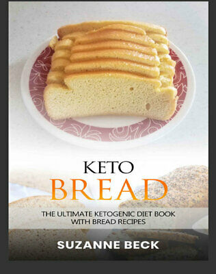 Keto Bread – The ultimate ketogenic diet book With br  Eb00k/PDF - FAST Delivery
