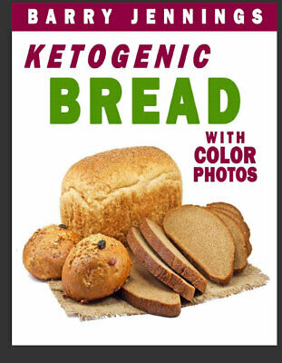 Ketogenic Bread – Low Carb Keto Bread Bakers Cookbook  Eb00k/PDF - FAST Delivery
