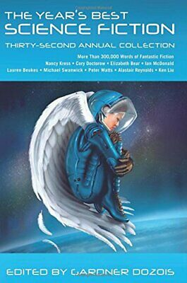 NEW - The Year's Best Science Fiction: Thirty-Second Annual Collection