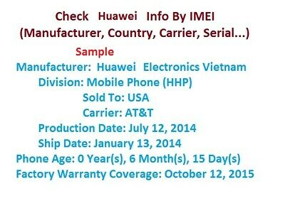 Huawei FULL IMEI INFO CHECK (manufacturer country carrier) 1-10 minutes Service