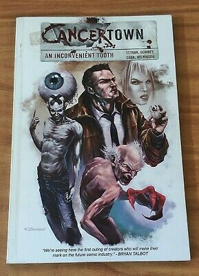 Cancertown: An Inconvenient Tooth, Graphic Novel (Paperback)