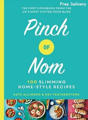 Pinch of Nom - 100 Slimming, Home-style Recipes *BRAND NEW* *FREE DELIVERY*