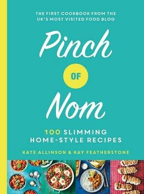 Pinch of Nom 100 Slimming, Home-style Recipes by Kay Featherstone *Fast Shipping