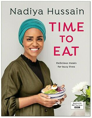 Time to Eat: Delicious meals for busy lives | Nadiya Hussain