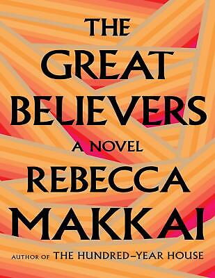 The Great Believers 2018 by Rebecca Makkai (E-B0K&AUDI0B00K||E-MAILED) #24