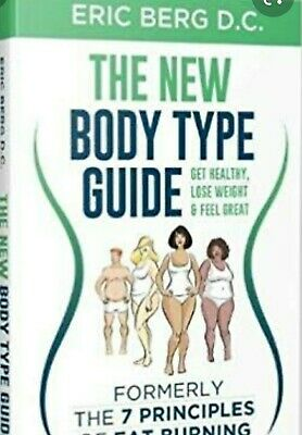 EVERSION The New Body Type Guide : Get Healthy, Lose... by Eric Berg (P..D...F)