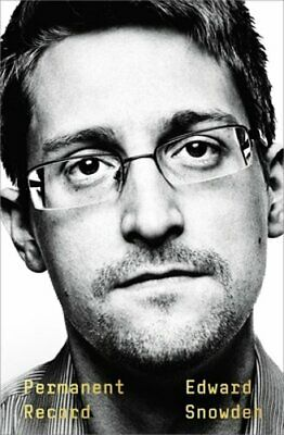 Permanent Record by Edward Snowden: New