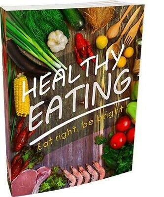 The Guide to HEALTHY EATING ebook PDF Resell Rights FREE shipping , ebook,