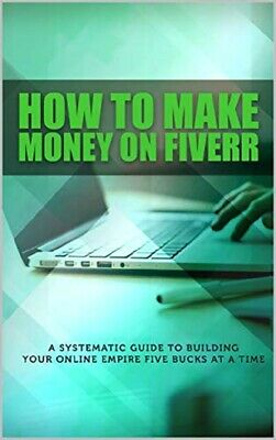 How To Make Money On Fiverr Ebook PDF+Master Resell Right+Free Shipping