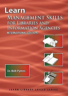 Learn Management Skills for Libraries and Information Agencies (International...